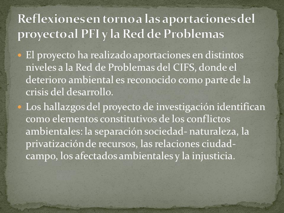 El proyecto ha realizado aportaciones en distintos niveles a la Red de Problemas del CIFS, donde el deterioro ambiental es reconocido como parte de la