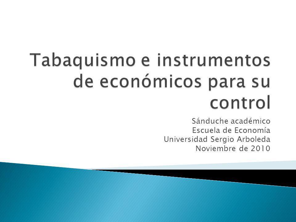 Sánduche académico Escuela de Economía Universidad Sergio Arboleda Noviembre de 2010