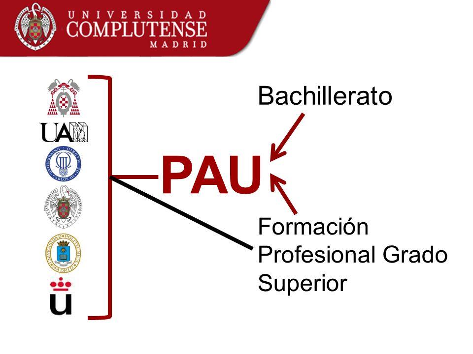 Bachillerato Formación Profesional Grado Superior PAU