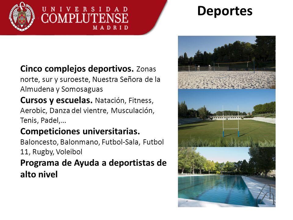 Deportes Cinco complejos deportivos. Zonas norte, sur y suroeste, Nuestra Señora de la Almudena y Somosaguas Cursos y escuelas. Natación, Fitness, Aer