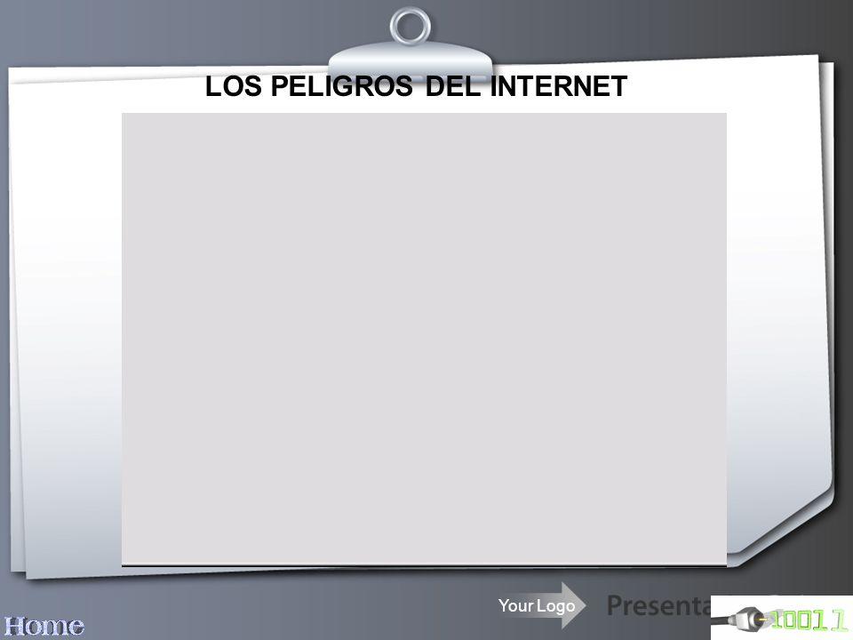 Your Logo LOS PELIGROS DEL INTERNET