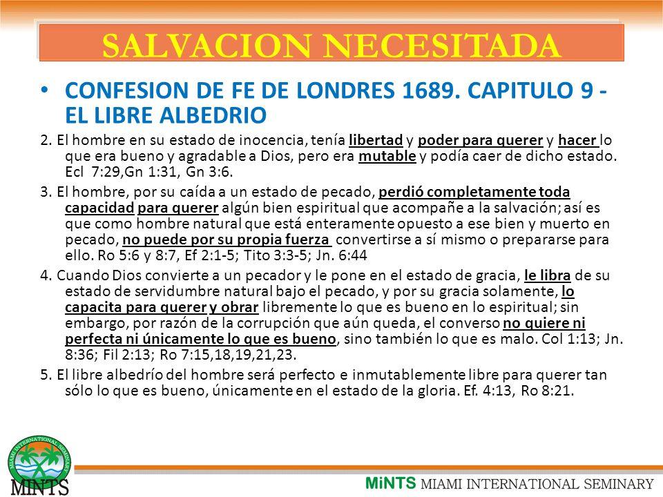 SALVACION NECESITADA CONFESION DE FE DE LONDRES 1689.