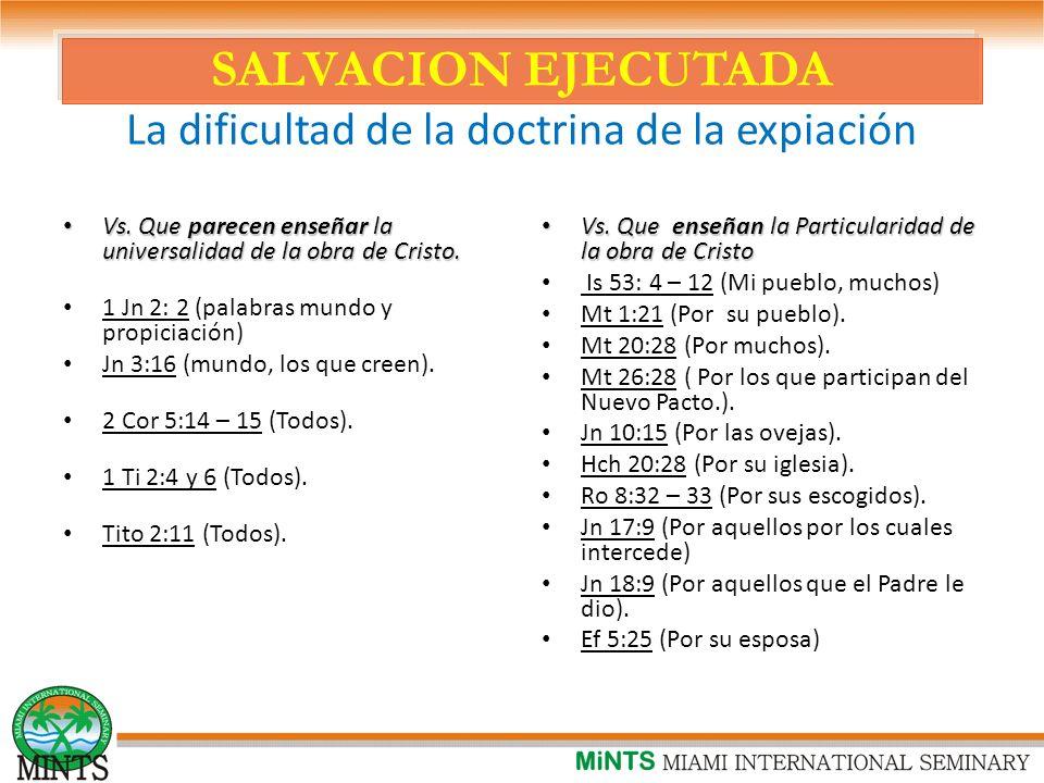 SALVACION EJECUTADA La dificultad de la doctrina de la expiación Vs.