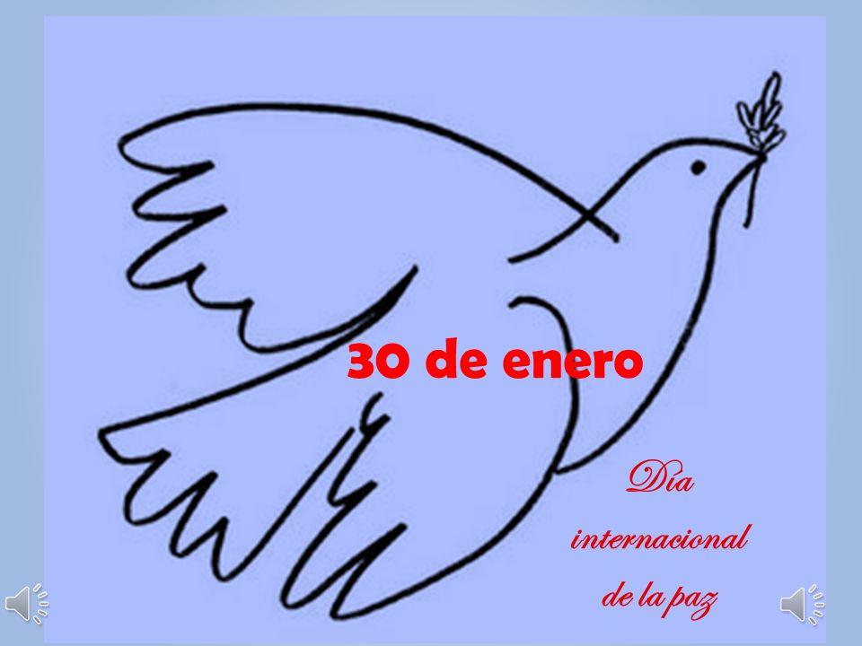 30 de enero Día internacional de la paz