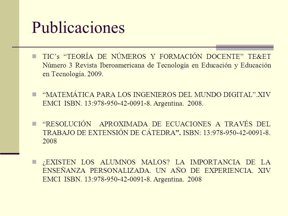 Publicaciones TICs TEORÍA DE NÚMEROS Y FORMACIÓN DOCENTE TE&ET Número 3 Revista Iberoamericana de Tecnología en Educación y Educación en Tecnología. 2