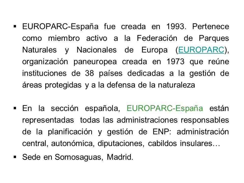 EUROPARC-España fue creada en 1993. Pertenece como miembro activo a la Federación de Parques Naturales y Nacionales de Europa (EUROPARC), organización