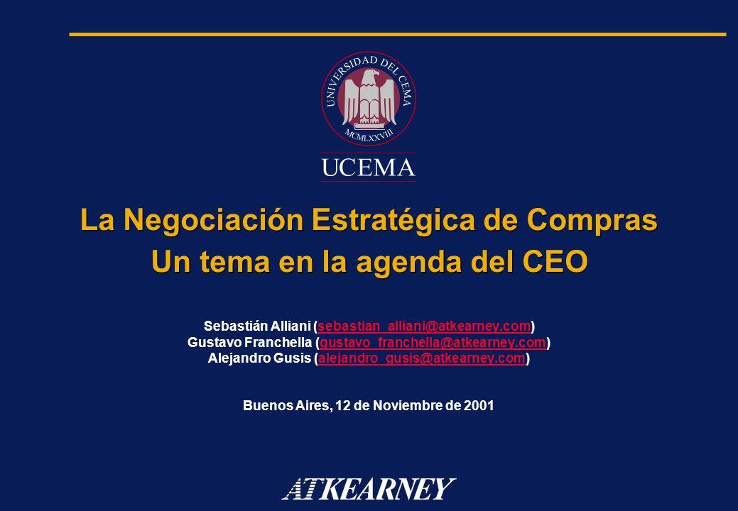 La Negociación Estratégica de Compras Un tema en la agenda del CEO Sebastián Alliani (sebastian_alliani@atkearney.com)sebastian_alliani@atkearney.com
