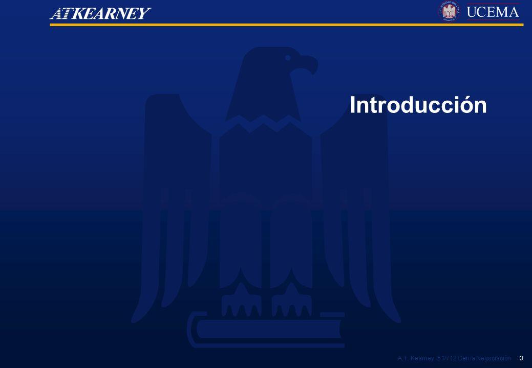 A.T. Kearney 51/712 Cema Negociación 3 Introducción