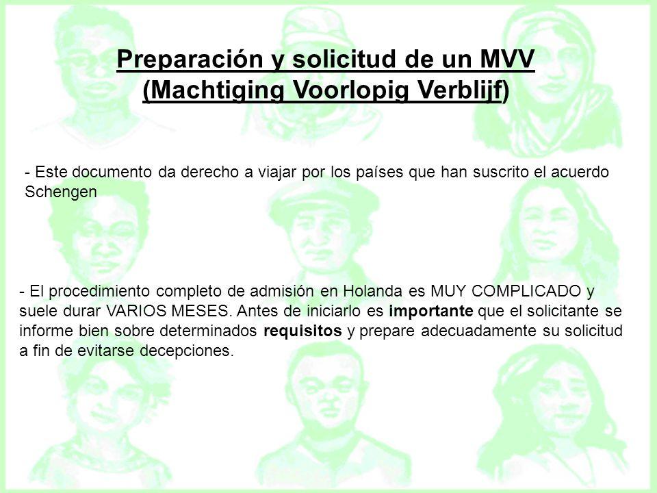Preparación y solicitud de un MVV (Machtiging Voorlopig Verblijf) - Este documento da derecho a viajar por los países que han suscrito el acuerdo Sche
