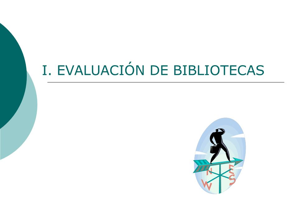 I. EVALUACIÓN DE BIBLIOTECAS