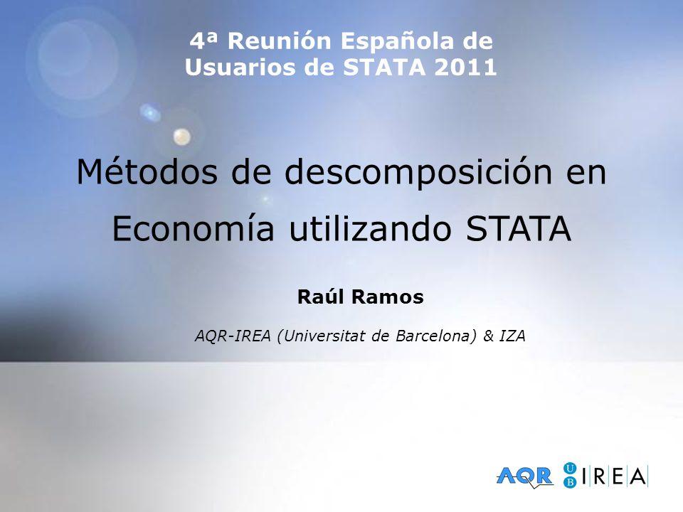 Otros procedimientos de interés decompose, gdecomp, ldecomp dfl (di Nardo, Fortin, Lemieux, 1996 – Van Kerm, 2003) gfields (Fields, 2002) shapley (Shorrocks, 1999) search inequality inequal, rspread, glcurve, descogini, ineqerr, kdensity, akdensity, changemean, … y mucho más Métodos de descomposición en Economía utilizando STATA