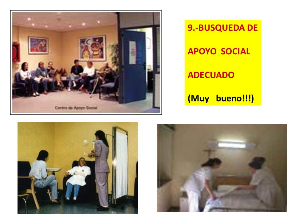 9.-BUSQUEDA DE APOYO SOCIAL ADECUADO (Muy bueno!!!)