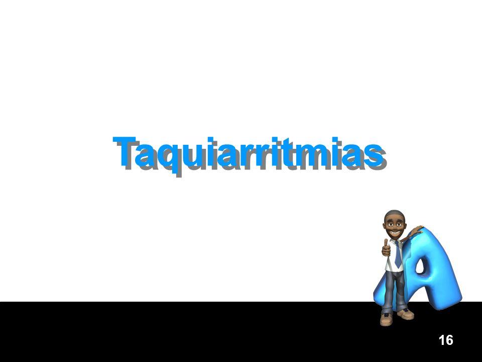 16 Taquiarritmias