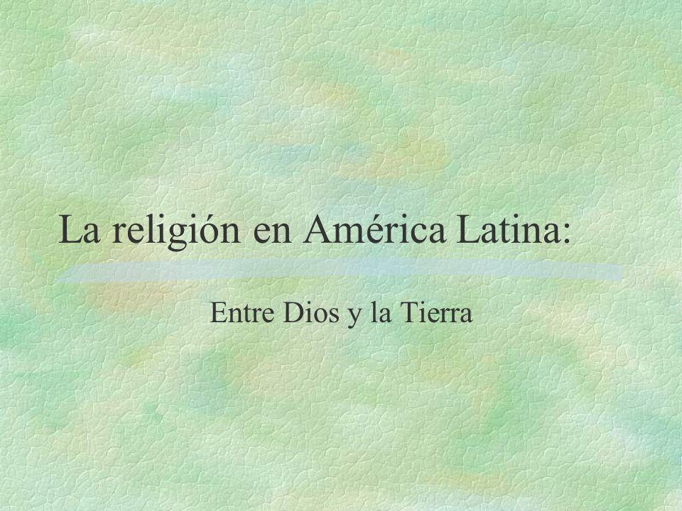 La religión y el cambio social §1960-1970 aparece la Teología de la Liberación gracias al sacerdote peruano Gustavo Gutiérrez.