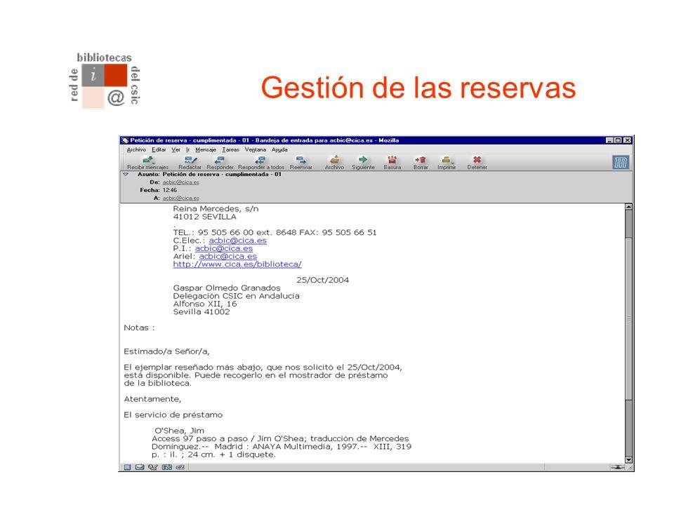Reserva de libros El sistema confirmará que su reserva ha sido registrada y el ejemplar aparecerá como Solicitado