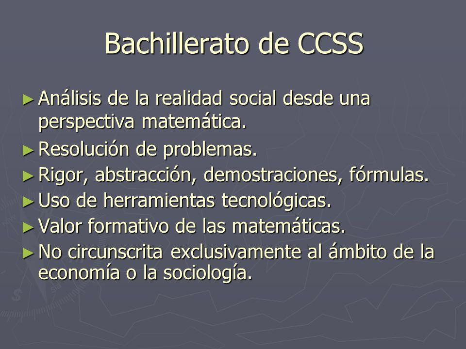 Bachillerato de CCSS Análisis de la realidad social desde una perspectiva matemática. Análisis de la realidad social desde una perspectiva matemática.