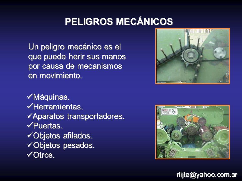 Un peligro mecánico es el que puede herir sus manos por causa de mecanismos en movimiento. Máquinas. Máquinas. Herramientas. Herramientas. Aparatos tr
