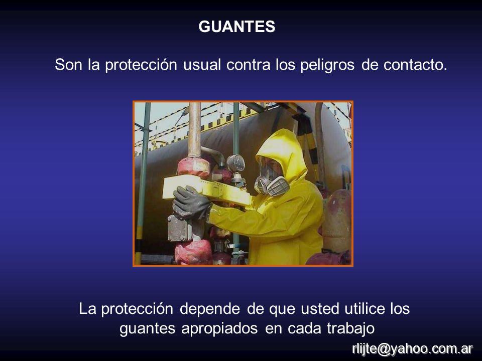 Son la protección usual contra los peligros de contacto. La protección depende de que usted utilice los guantes apropiados en cada trabajo GUANTES rli