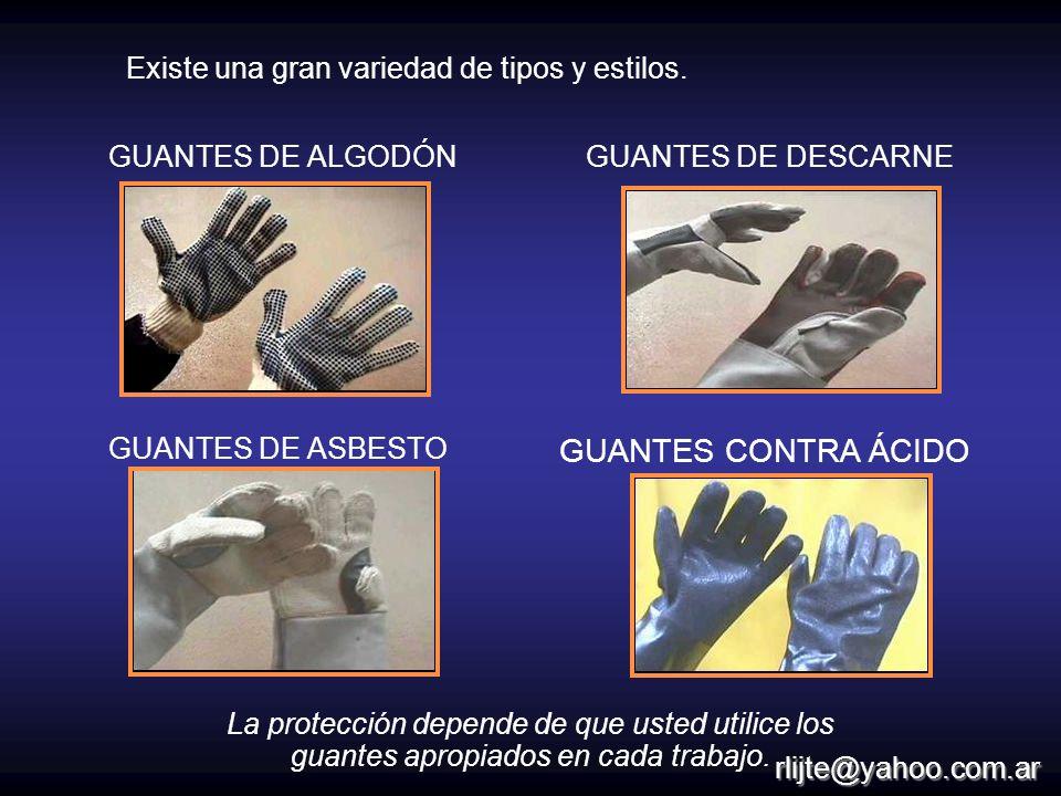 GUANTES DE ALGODÓNGUANTES DE DESCARNE GUANTES DE ASBESTO GUANTES CONTRA ÁCIDO La protección depende de que usted utilice los guantes apropiados en cad