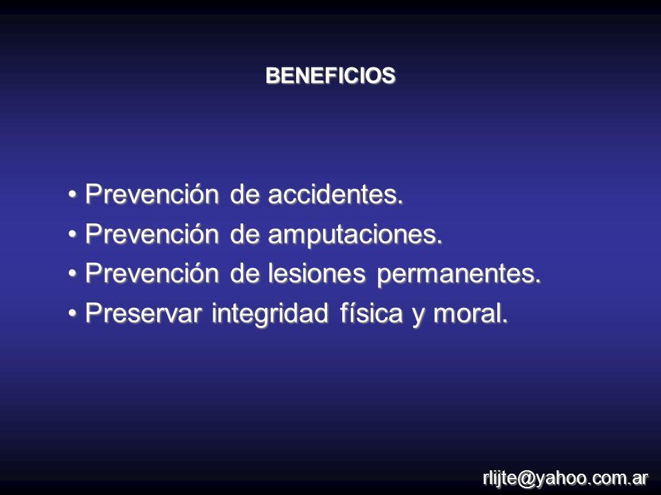 Prevención de accidentes. Prevención de accidentes. Prevención de amputaciones. Prevención de amputaciones. Prevención de lesiones permanentes. Preven