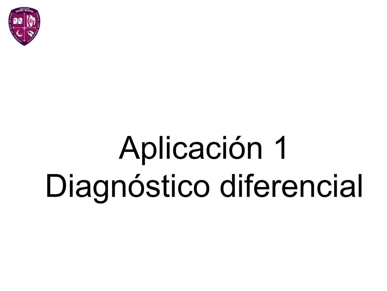 Aplicación 1 Diagnóstico diferencial