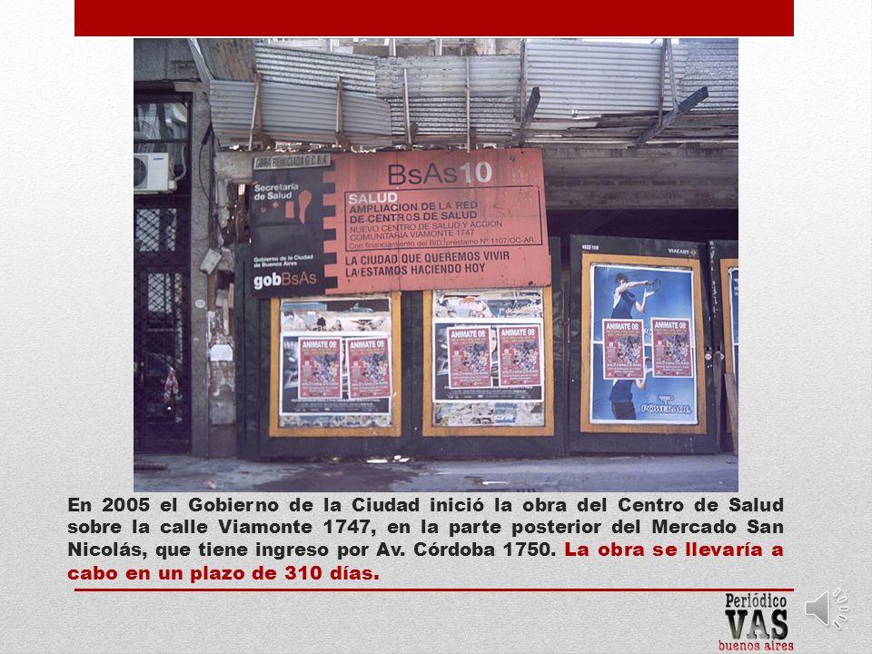 La construcción de un Centro de Salud en el barrio San Nicolás fue votada como prioridad presupuestaria por los vecinos de la Comuna 1 en el Presupuesto Participativo 2003.