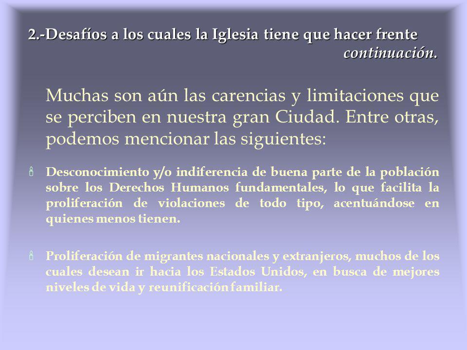 II.4 Promover la creación y acompañamiento de Cáritas Parroquiales.
