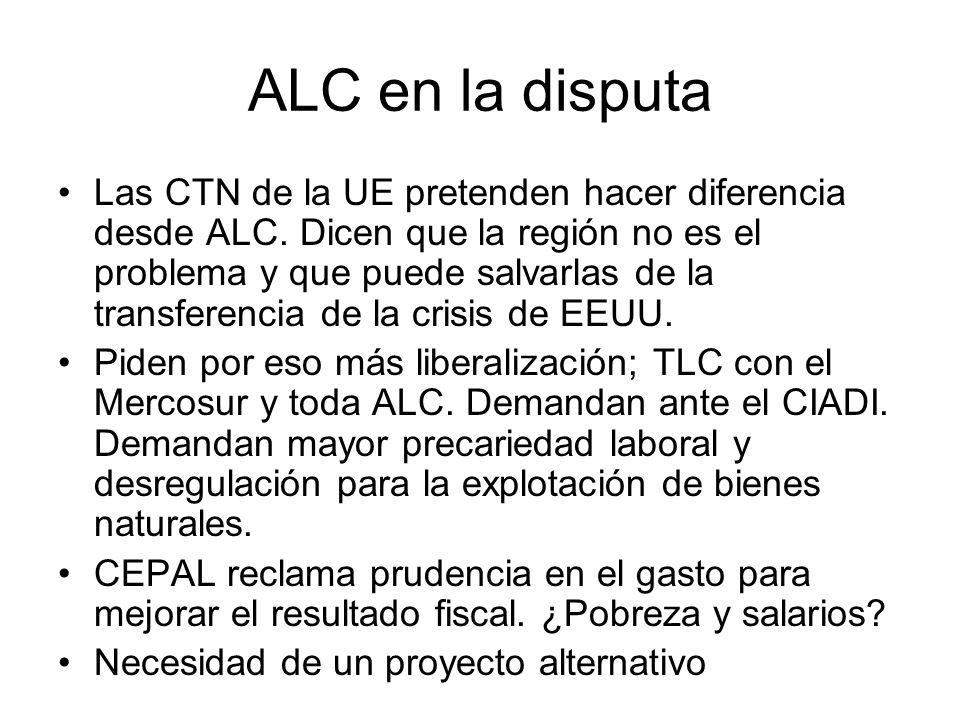 ALC en la disputa Las CTN de la UE pretenden hacer diferencia desde ALC.