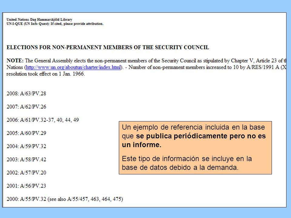 Un ejemplo de referencia incluida en la base que se publica periódicamente pero no es un informe. Este tipo de información se incluye en la base de da