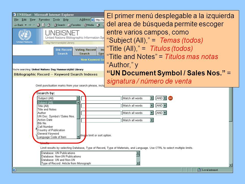 El primer menú desplegable a la izquierda del area de búsqueda permite escoger entre varios campos, como Subject (All), = Temas (todos) Title (All), =