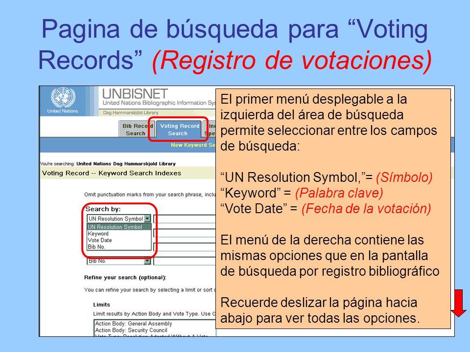 Pagina de búsqueda para Voting Records (Registro de votaciones) El primer menú desplegable a la izquierda del área de búsqueda permite seleccionar ent