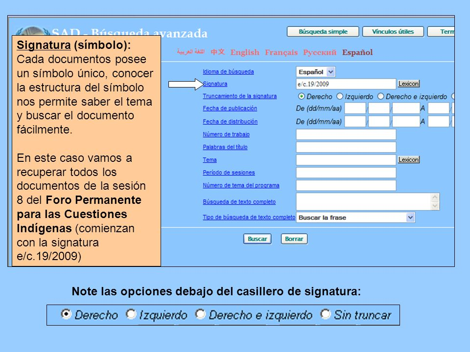 Signatura (símbolo): Cada documentos posee un símbolo único, conocer la estructura del símbolo nos permite saber el tema y buscar el documento fácilme