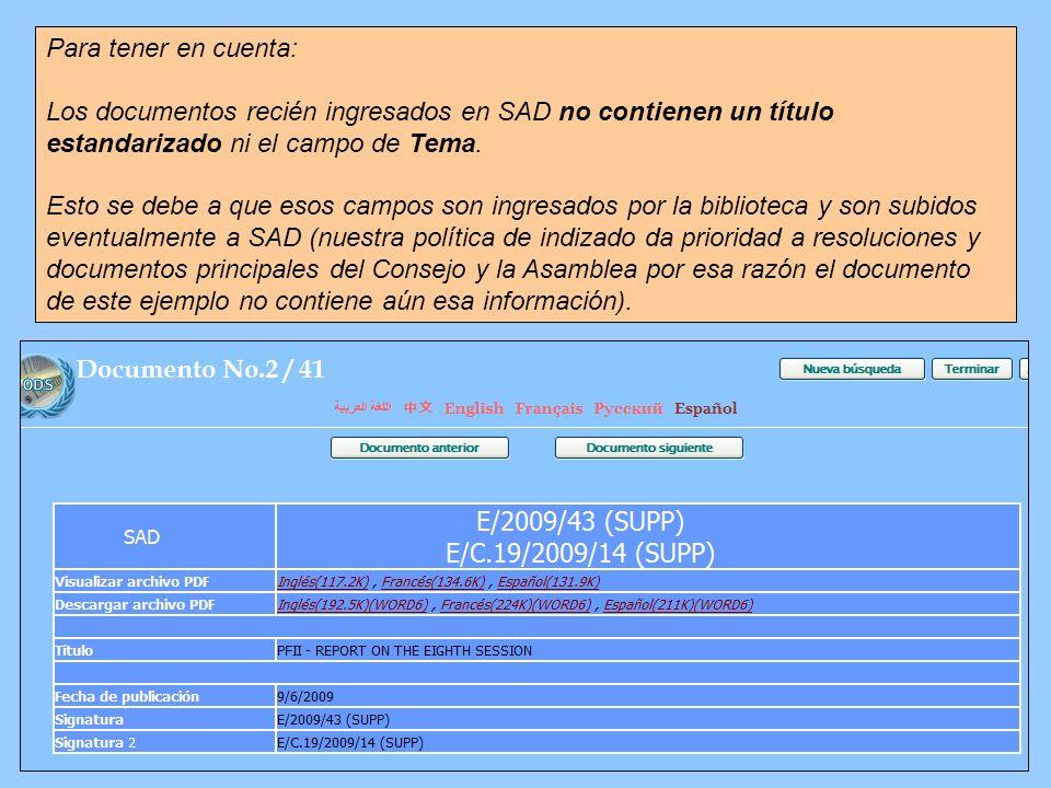 Para tener en cuenta: Los documentos recién ingresados en SAD no contienen un título estandarizado ni el campo de Tema. Esto se debe a que esos campos