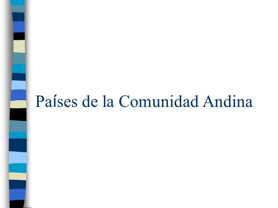 Pa í ses de la Comunidad Andina