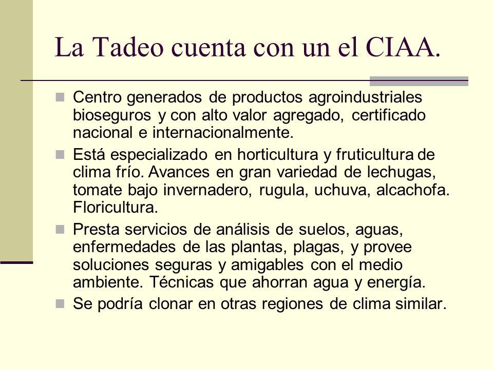 La Tadeo cuenta con un el CIAA. Centro generados de productos agroindustriales bioseguros y con alto valor agregado, certificado nacional e internacio