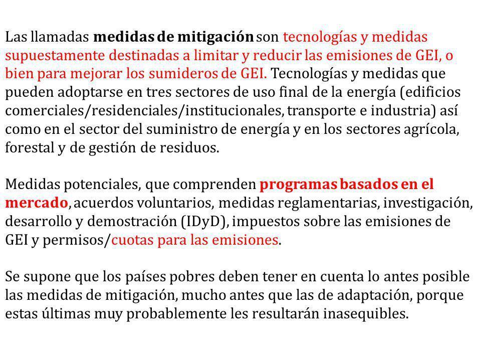 Las llamadas medidas de mitigación son tecnologías y medidas supuestamente destinadas a limitar y reducir las emisiones de GEI, o bien para mejorar los sumideros de GEI.