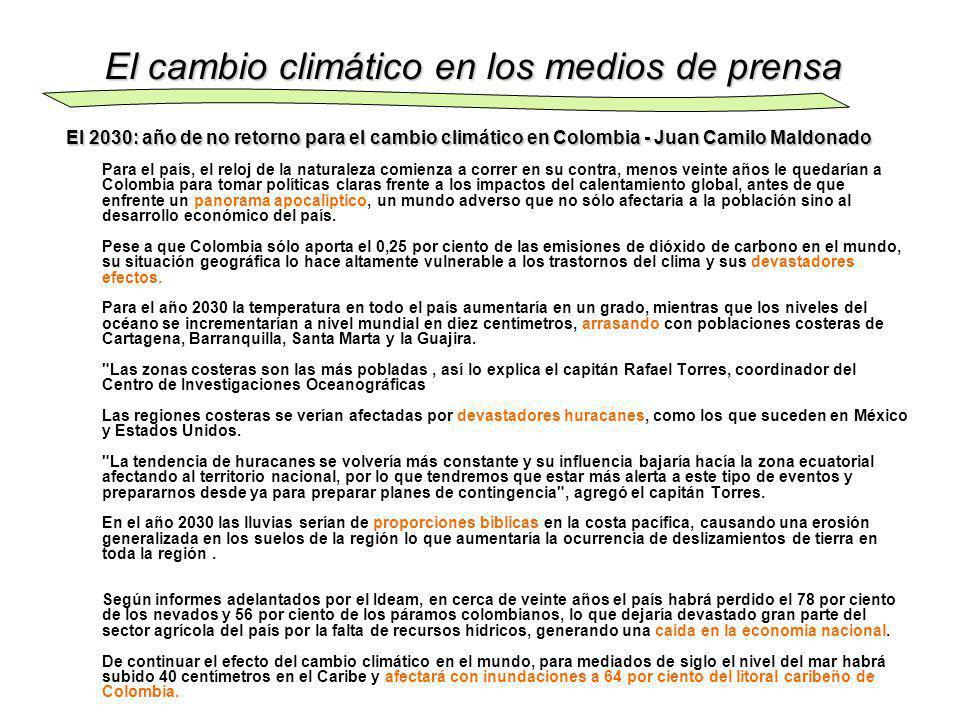 El 2030: año de no retorno para el cambio climático en Colombia - Juan Camilo Maldonado El 2030: año de no retorno para el cambio climático en Colombi