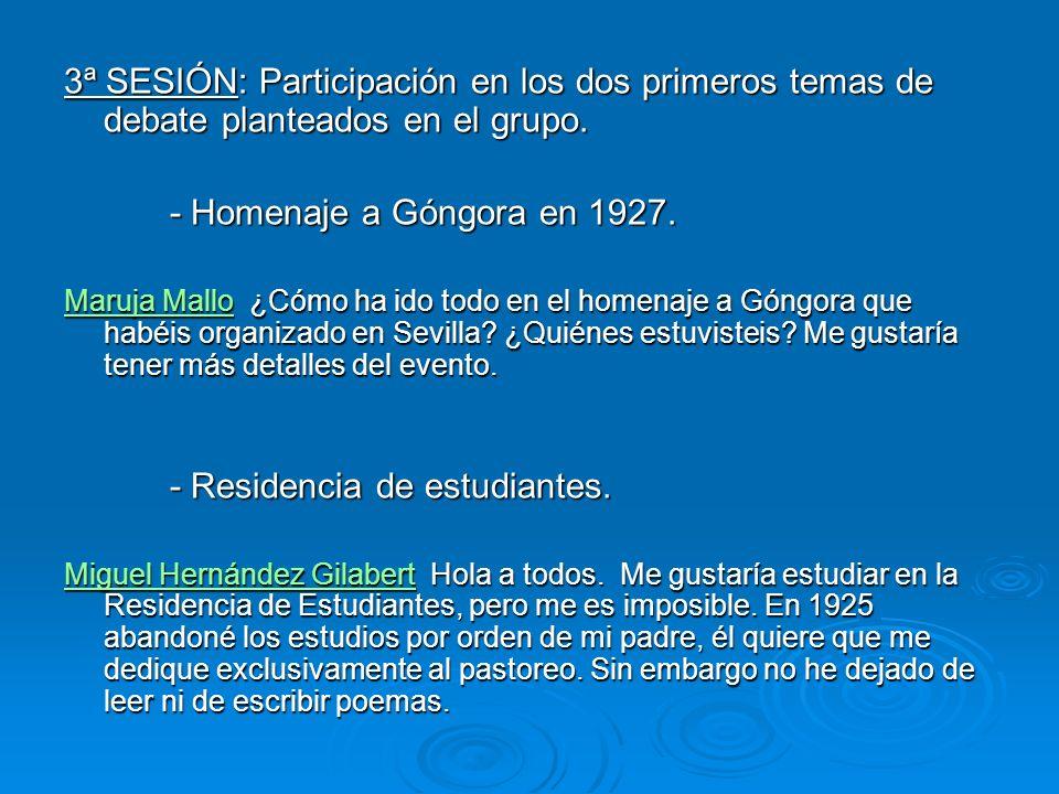 3ª SESIÓN: Participación en los dos primeros temas de debate planteados en el grupo. - Homenaje a Góngora en 1927. Maruja MalloMaruja Mallo ¿Cómo ha i