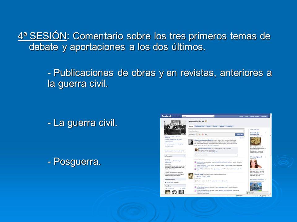 4ª SESIÓN: Comentario sobre los tres primeros temas de debate y aportaciones a los dos últimos. - Publicaciones de obras y en revistas, anteriores a l