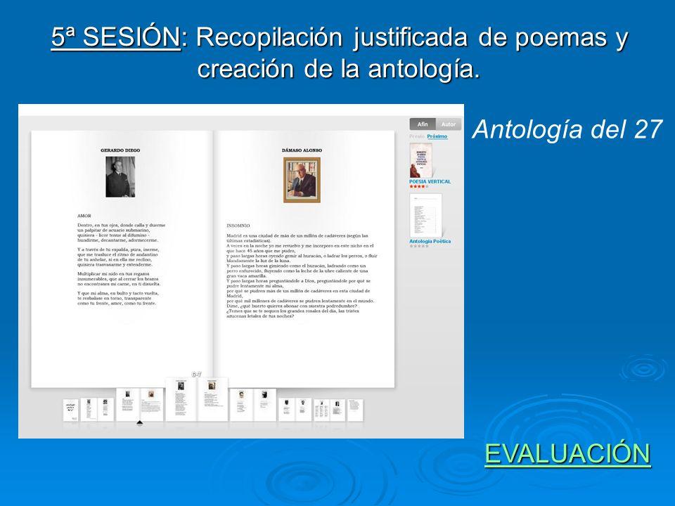 5ª SESIÓN: Recopilación justificada de poemas y creación de la antología. Antología del 27 EVALUACIÓN EVALUACIÓNEVALUACIÓN