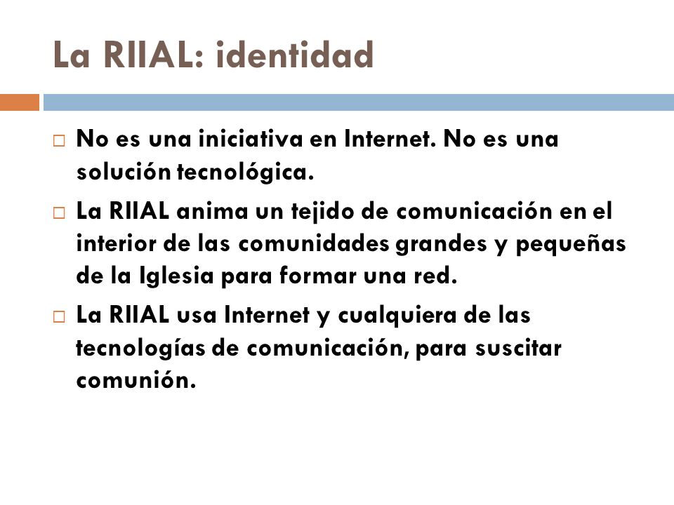 La RIIAL: identidad No es una iniciativa en Internet.