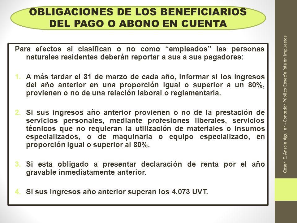 Cesar E. Anzola Aguilar - Contador Público Especialista en Impuestos Para efectos si clasifican o no como empleados las personas naturales residentes