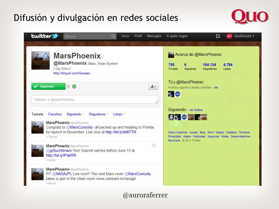 Difusión y divulgación en redes sociales @auroraferrer