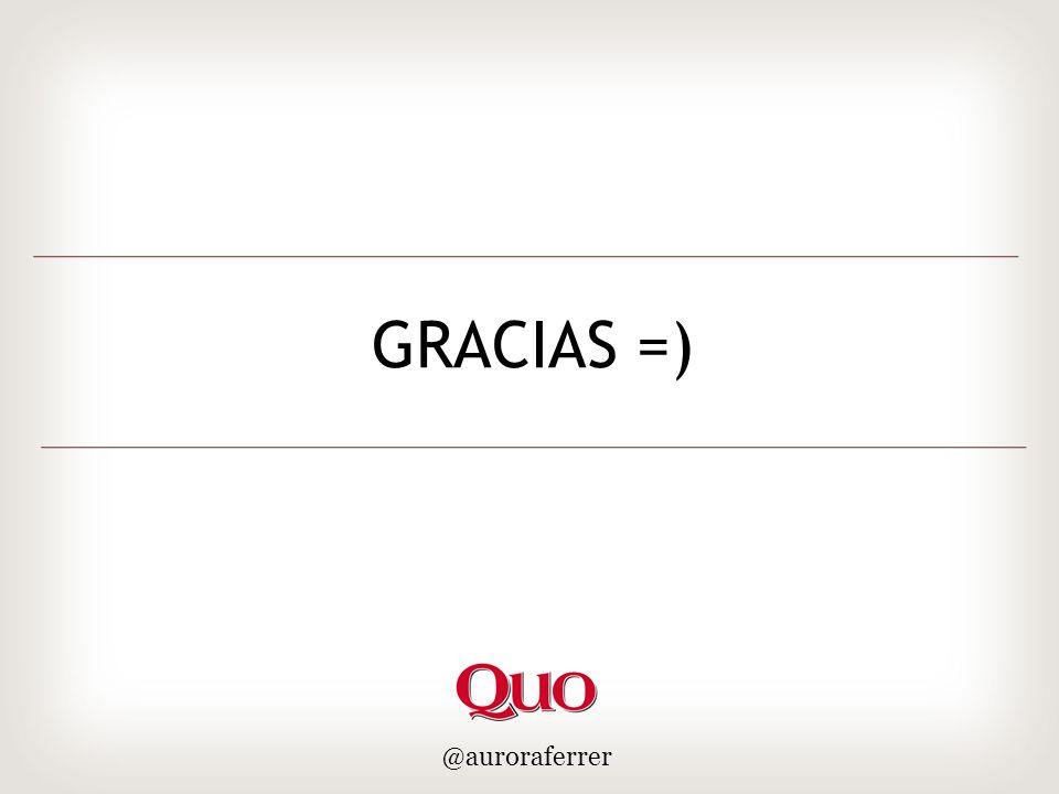 GRACIAS =) @auroraferrer