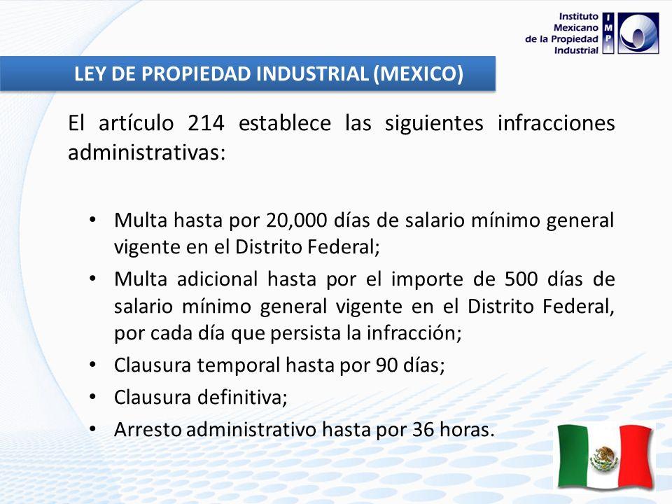 El artículo 214 establece las siguientes infracciones administrativas: Multa hasta por 20,000 días de salario mínimo general vigente en el Distrito Fe