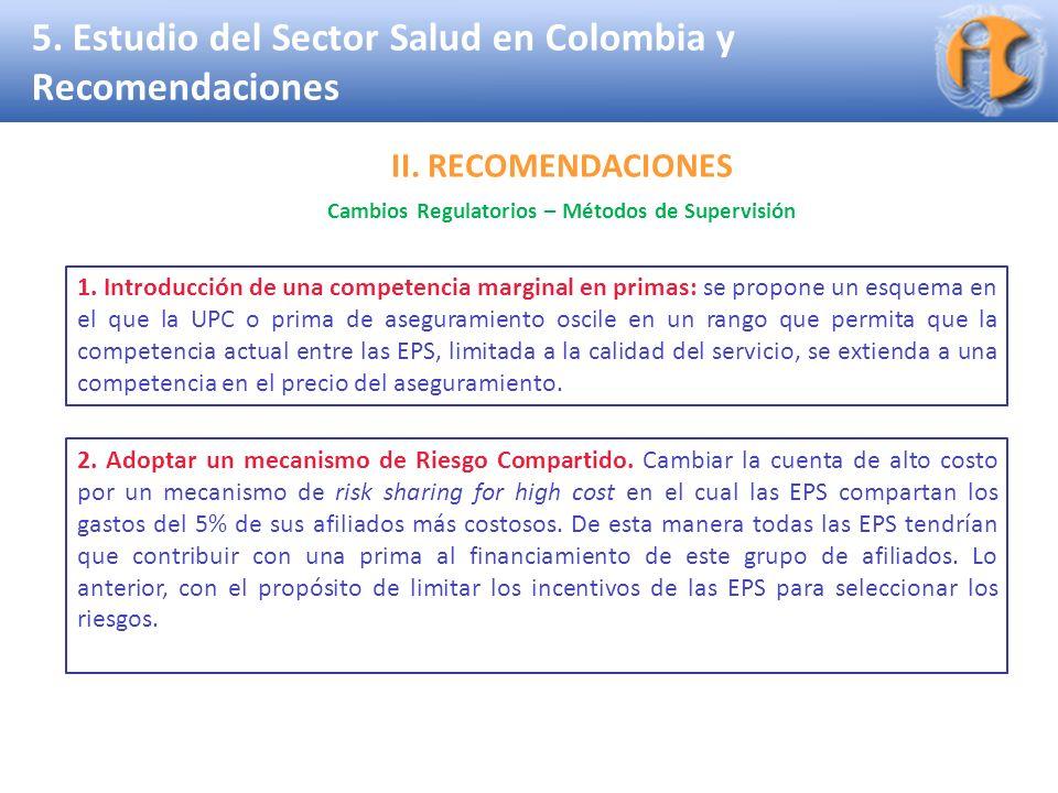 Superintendencia de Industria y Comercio 5. Estudio del Sector Salud en Colombia y Recomendaciones 1. Introducción de una competencia marginal en prim