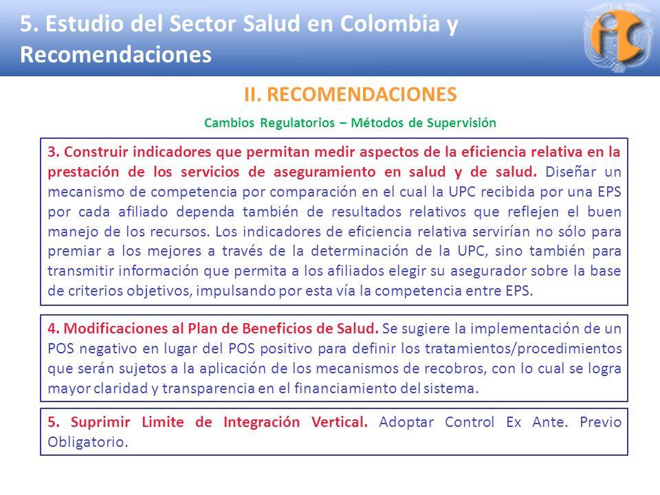 Superintendencia de Industria y Comercio 5. Estudio del Sector Salud en Colombia y Recomendaciones 3. Construir indicadores que permitan medir aspecto