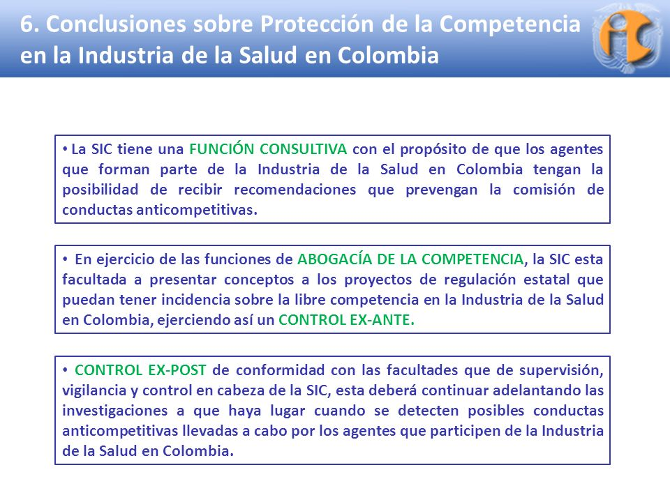 Superintendencia de Industria y Comercio 6. Conclusiones sobre Protección de la Competencia en la Industria de la Salud en Colombia CONTROL EX-POST de
