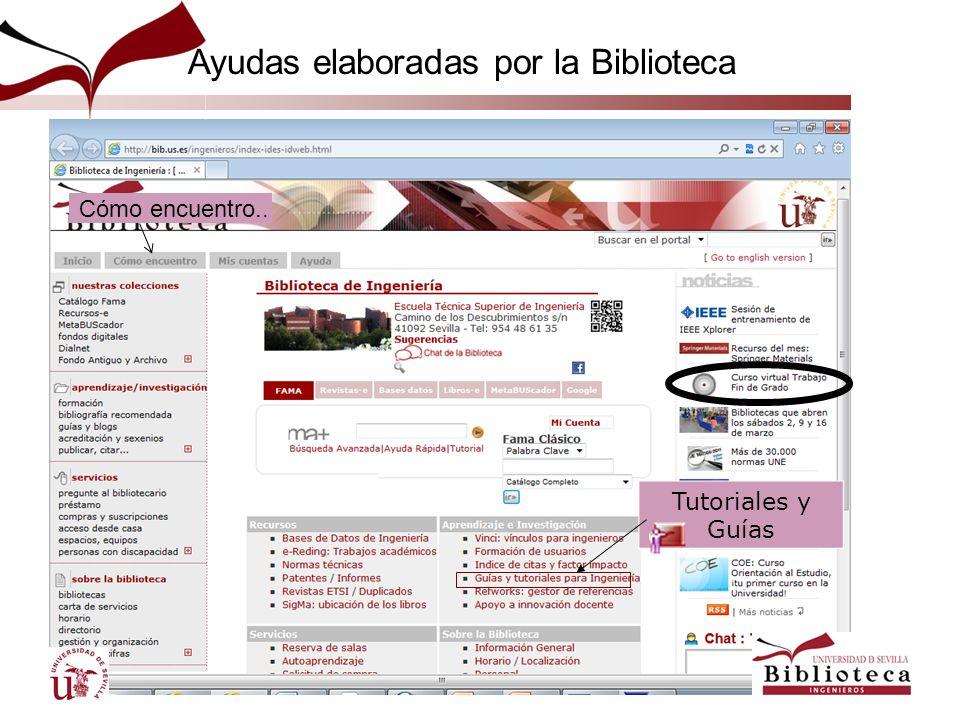 Ayudas elaboradas por la Biblioteca Tutoriales y Guías Cómo encuentro..