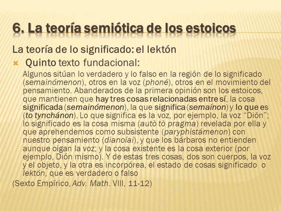 La teoría de lo significado: el lektón Quinto texto fundacional: Algunos sitúan lo verdadero y lo falso en la región de lo significado (semainómenon),